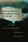 American Literature and Culture in an Age of Cold War