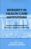Integrity in Health Care Institutions