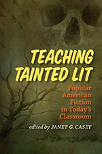 Front cover of Teaching Tainted Lit