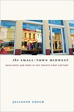 Front cover of The Small-Town Midwest