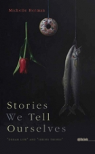 Stories We Tell Ourselves