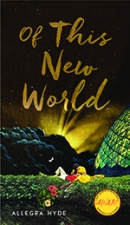 Front cover of Of This New World