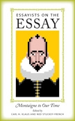 Front cover of Essayists on the Essay