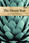 Front cover of The Desert Year
