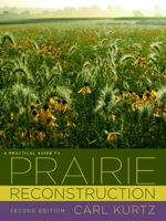 Front cover of A Practical Guide to Prairie Reconstruction