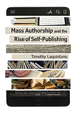 Front cover of Mass Authorship and the Rise of Self-Publishing