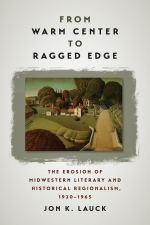 Front cover of From Warm Center to Ragged Edge