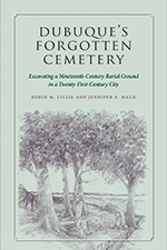 Front cover of Dubuque's Forgotten Cemetery