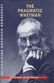 Front cover of The Pragmatic Whitman