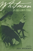 Front cover of Whitman in His Own Time