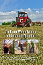 Front cover of The Rise of Women Farmers and Sustainable Agriculture