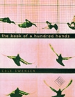 Front cover of The Book of a Hundred Hands