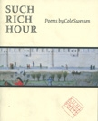 Front cover of Such Rich Hour