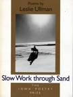 Slow Work through Sand