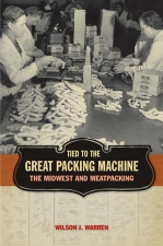 Front cover of Tied to the Great Packing Machine