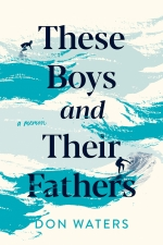Front cover of These Boys and Their Fathers
