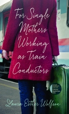 Front cover of For Single Mothers Working as Train Conductors