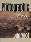 Front cover of The Photographic Arts