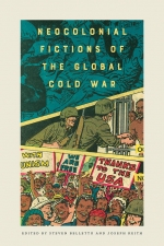Front cover of Neocolonial Fictions of the Global Cold War