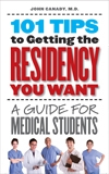 101 Tips to Getting the Residency You Want