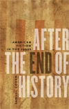 Front cover of After the End of History