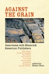 Front cover of Against the Grain