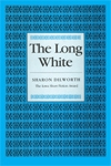 Front cover of The Long White