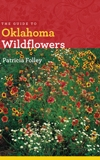 Front cover of The Guide to Oklahoma Wildflowers