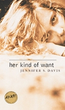 Front cover of Her Kind of Want