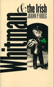 Front cover of Whitman and the Irish