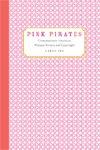 Front cover of Pink Pirates