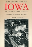Front cover of The University of Iowa in the Twentieth Century