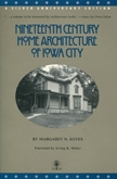 Nineteenth-Century Home Architecture of Iowa City