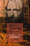 Front cover of Iowa's Forgotten General