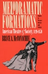 Front cover of Melodramatic Formations