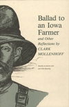 Front cover of Ballad to an Iowa Farmer and Other Reflections