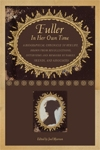 Front cover of Fuller in Her Own Time