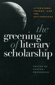 The Greening of Literary Scholarship