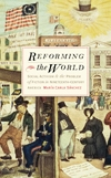 Front cover of Reforming the World