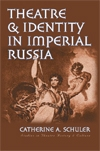 Front cover of Theatre and Identity in Imperial Russia