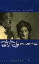 Front cover of Shakespeare on the American Yiddish Stage