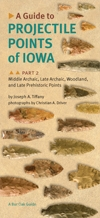 A Guide to Projectile Points of Iowa